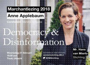 Marchantlezing 2018: Anne Applebaum – Democracy and Disinformation @ TivoliVredenburg   Utrecht   Utrecht   Nederland