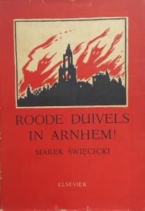 Roode duivels in Arnhem van Marek Swiecicki
