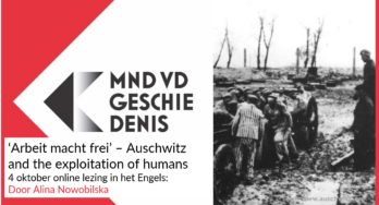 Dwangarbeid in Auschwitz – lezing terugkijken